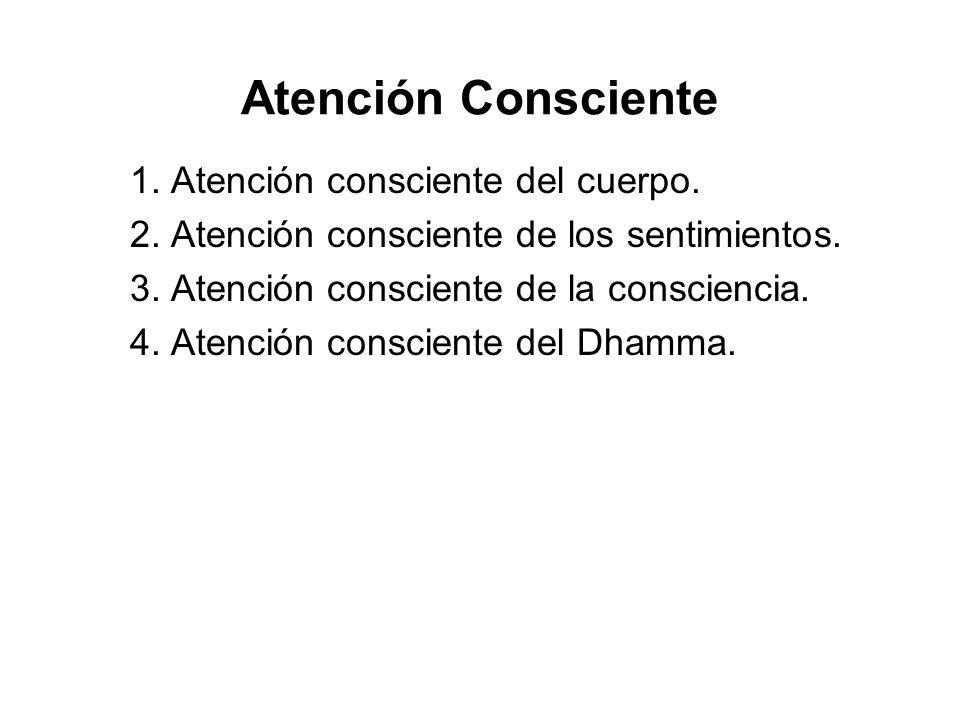 Atención Consciente 1. Atención consciente del cuerpo.