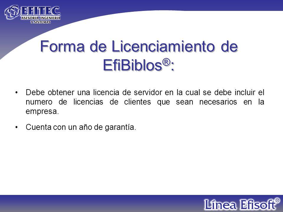 Forma de Licenciamiento de EfiBiblos®:
