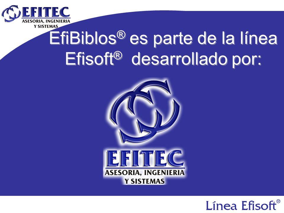 EfiBiblos® es parte de la línea Efisoft® desarrollado por: