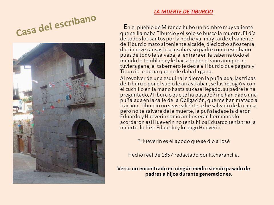 Casa del escribano LA MUERTE DE TIBURCIO.