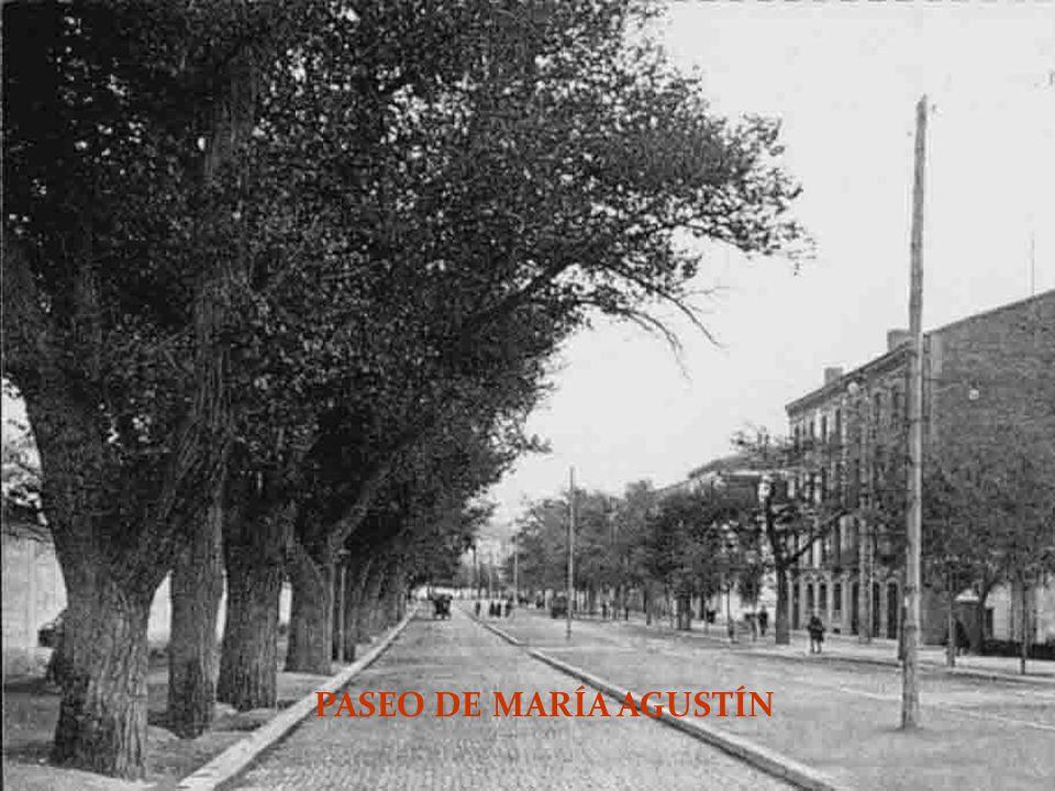 PASEO DE MARÍA AGUSTÍN