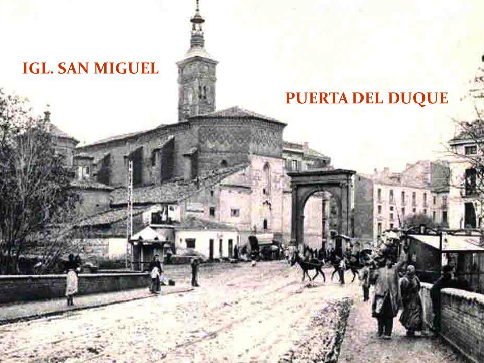 IGL. SAN MIGUEL PUERTA DEL DUQUE