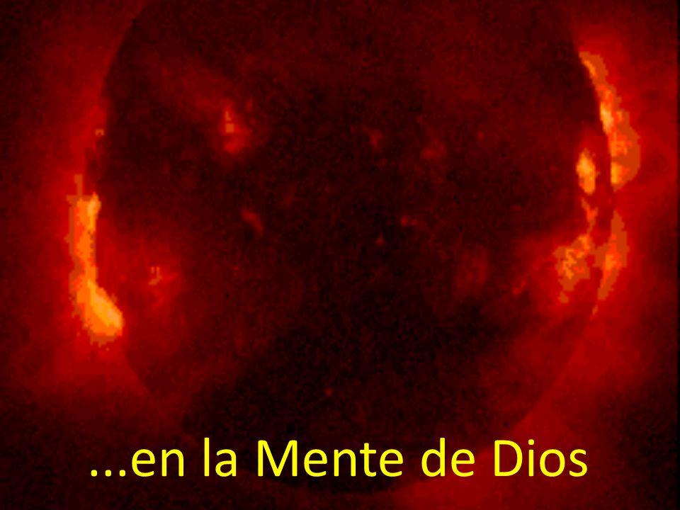 ...en la Mente de Dios
