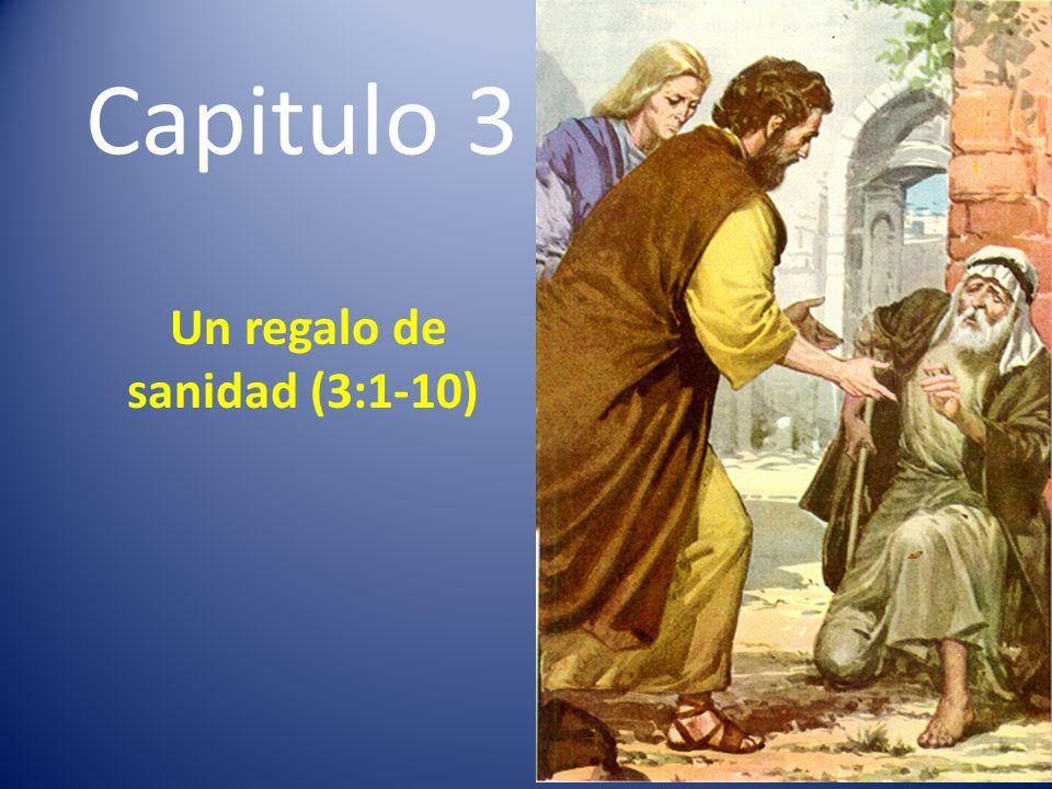 Un regalo de sanidad (3:1-10)