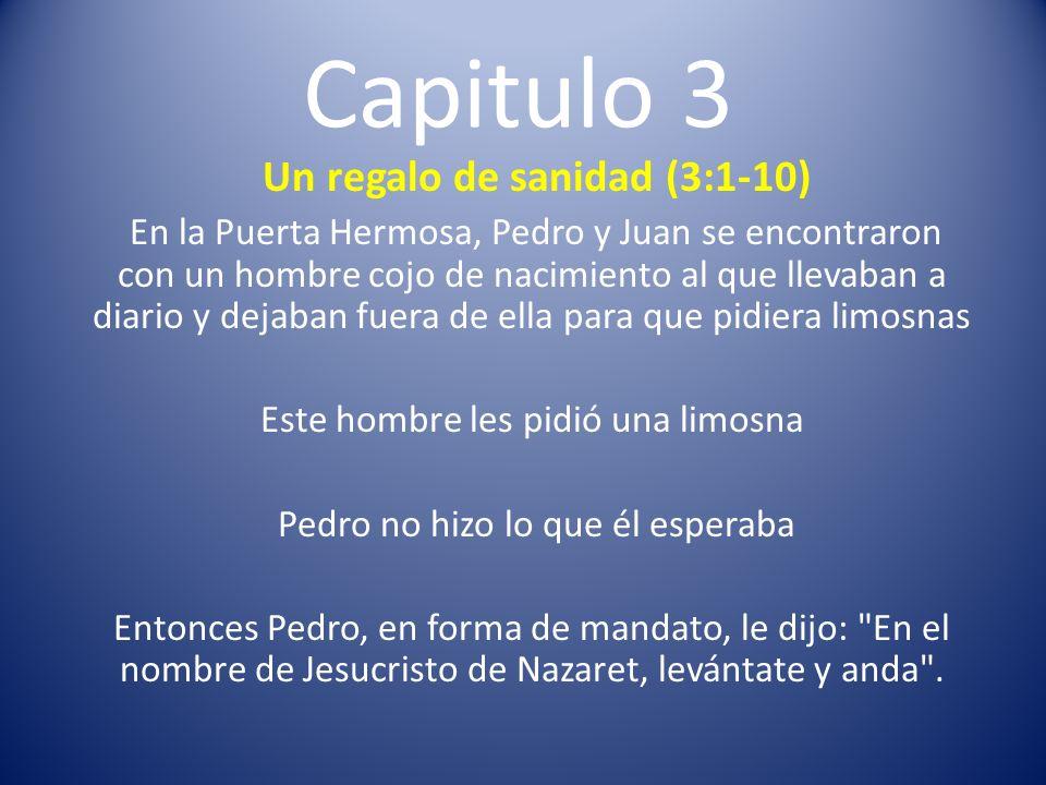 Capitulo 3 Un regalo de sanidad (3:1-10)