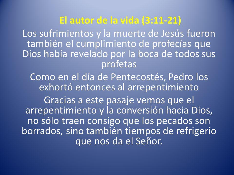 El autor de la vida (3:11-21)