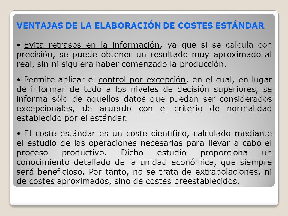 VENTAJAS DE LA ELABORACIÓN DE COSTES ESTÁNDAR
