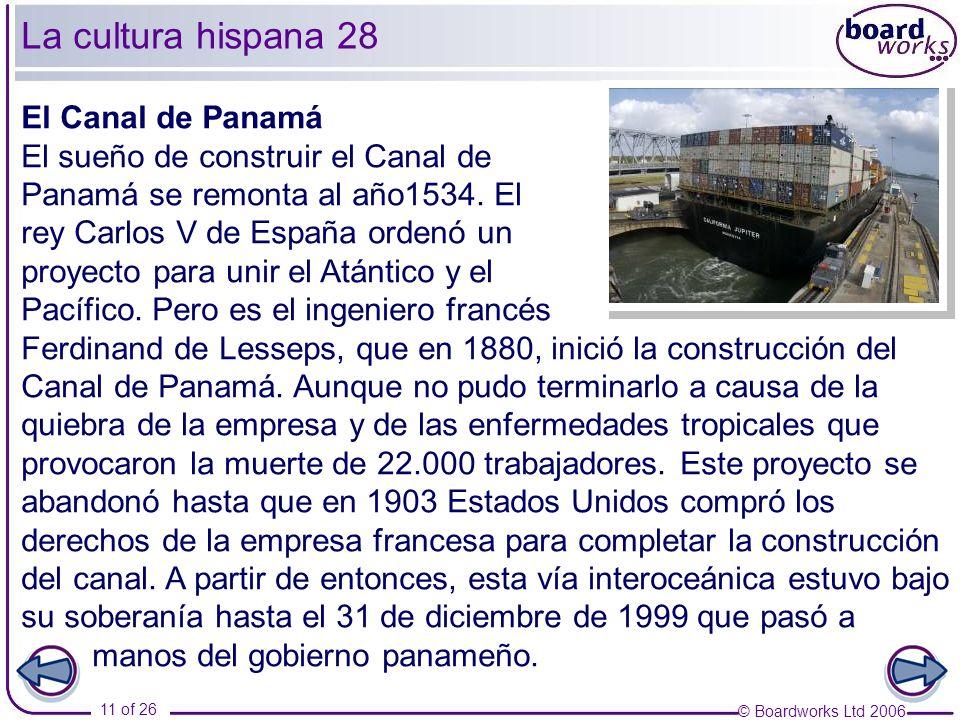 La cultura hispana 28 El Canal de Panamá