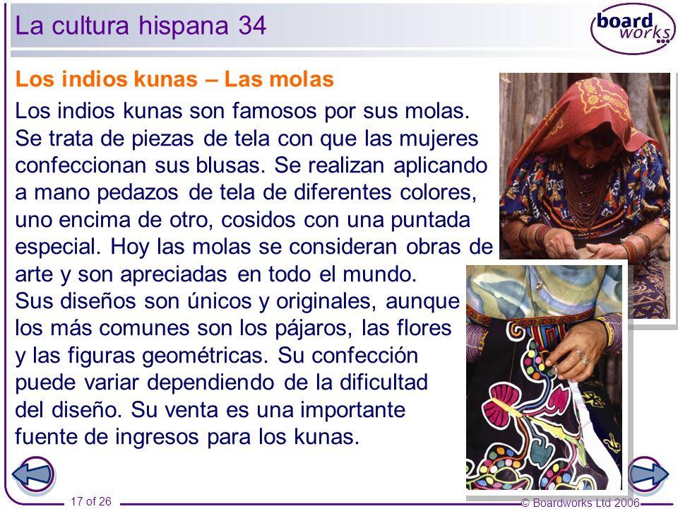 La cultura hispana 34 Los indios kunas – Las molas