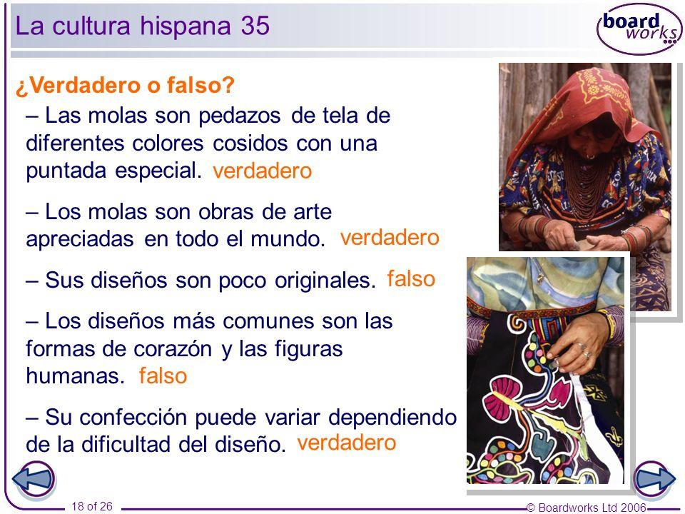 La cultura hispana 35 ¿Verdadero o falso