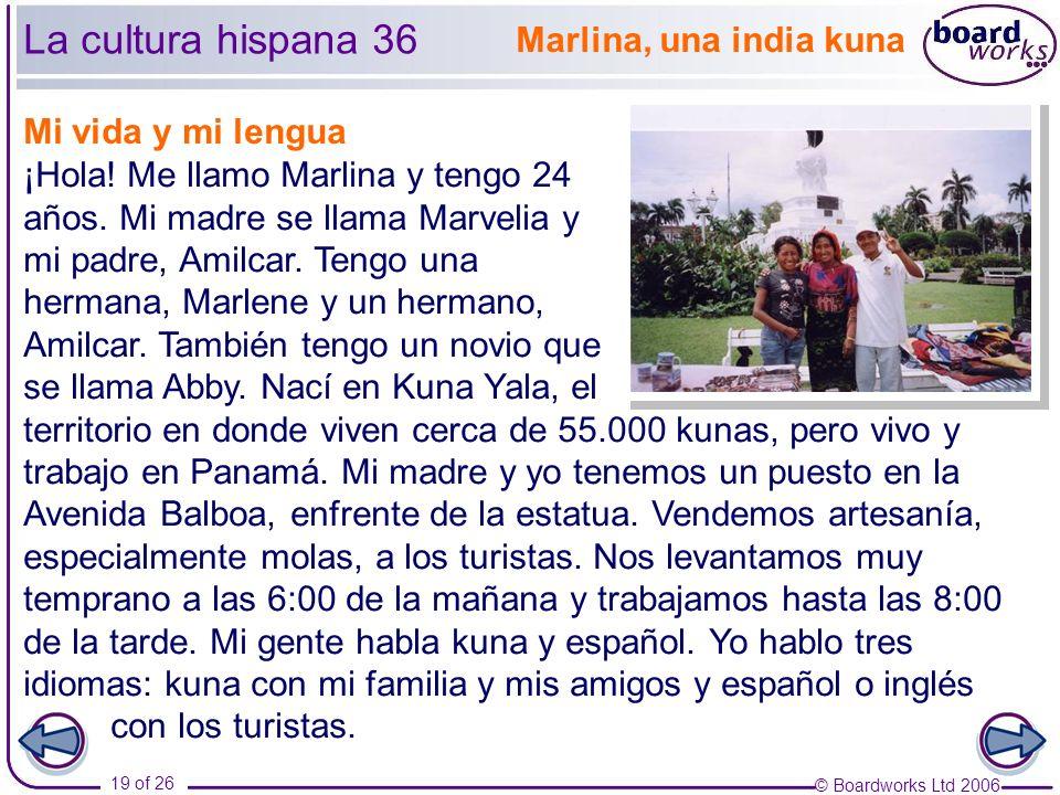 La cultura hispana 36 Marlina, una india kuna Mi vida y mi lengua
