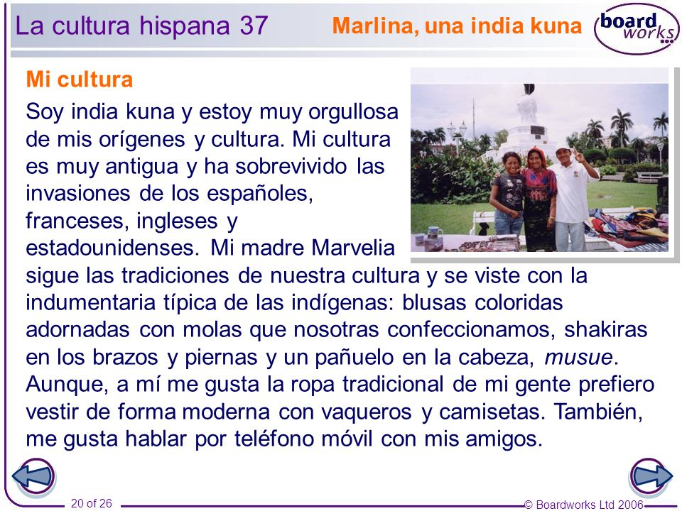 La cultura hispana 37 Marlina, una india kuna Mi cultura