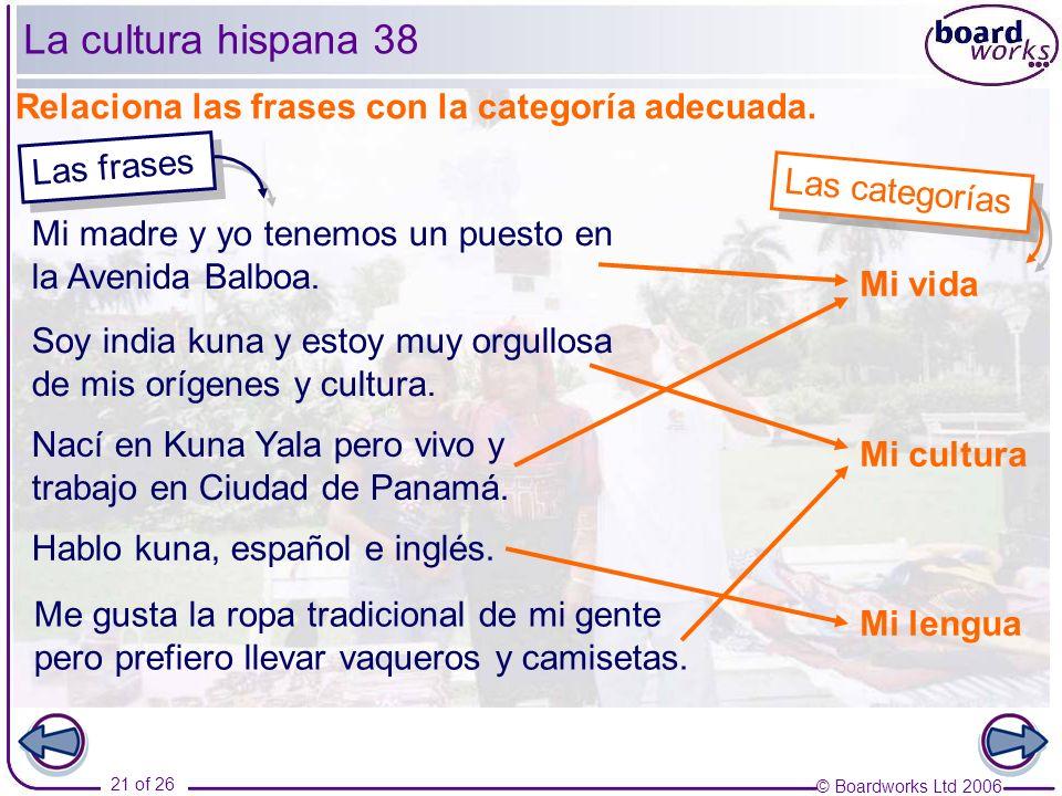 La cultura hispana 38 Relaciona las frases con la categoría adecuada.