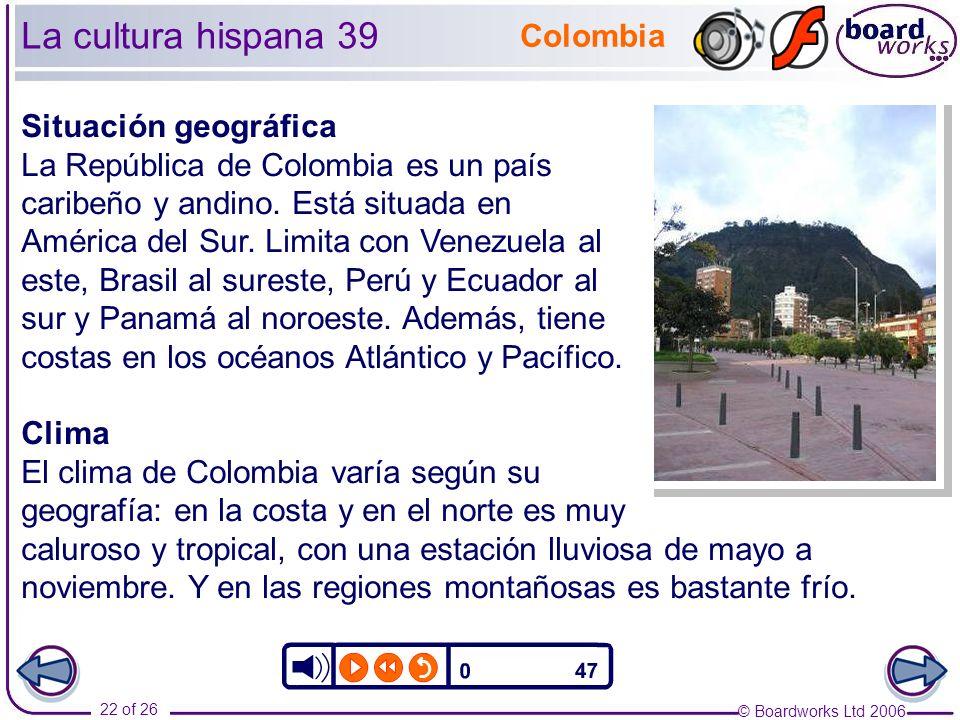 La cultura hispana 39 Colombia Situación geográfica