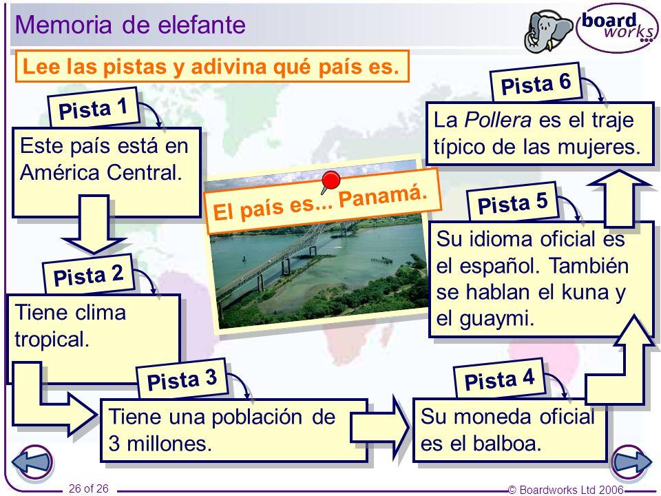 Memoria de elefante Lee las pistas y adivina qué país es. Pista 6