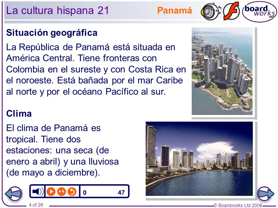 La cultura hispana 21 Panamá Situación geográfica