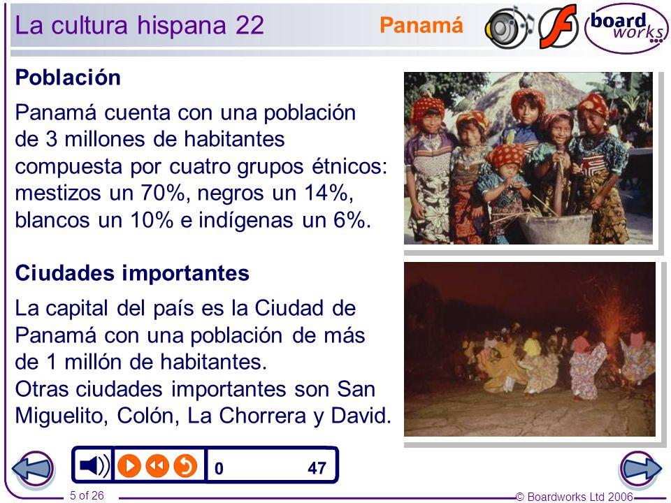 La cultura hispana 22 Panamá Población Panamá cuenta con una población