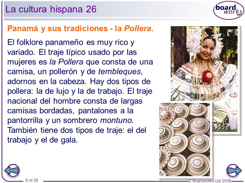 La cultura hispana 26 Panamá y sus tradiciones - la Pollera.