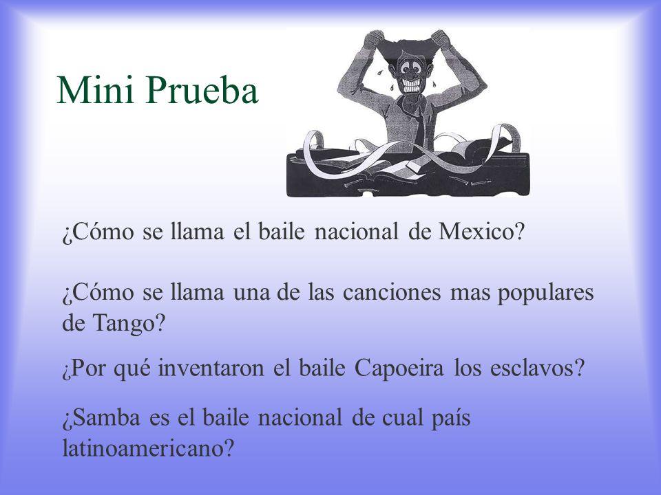 Mini Prueba ¿Cómo se llama el baile nacional de Mexico