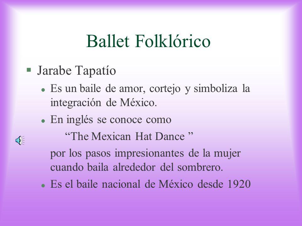 Ballet Folklórico Jarabe Tapatío