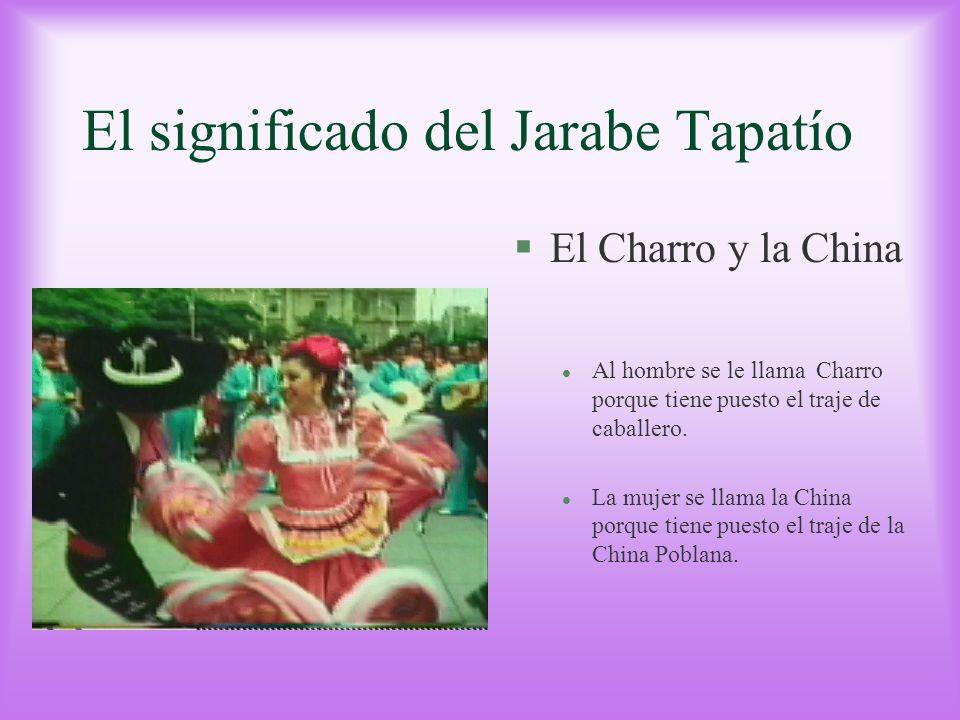 El significado del Jarabe Tapatío