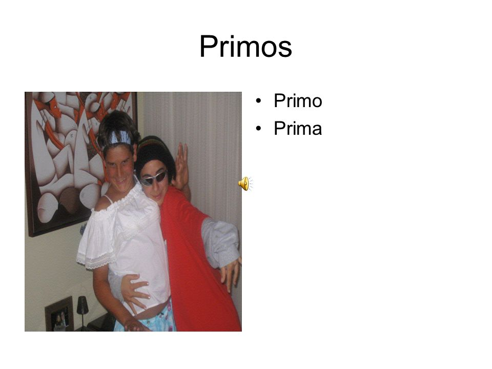 Primos Primo Prima