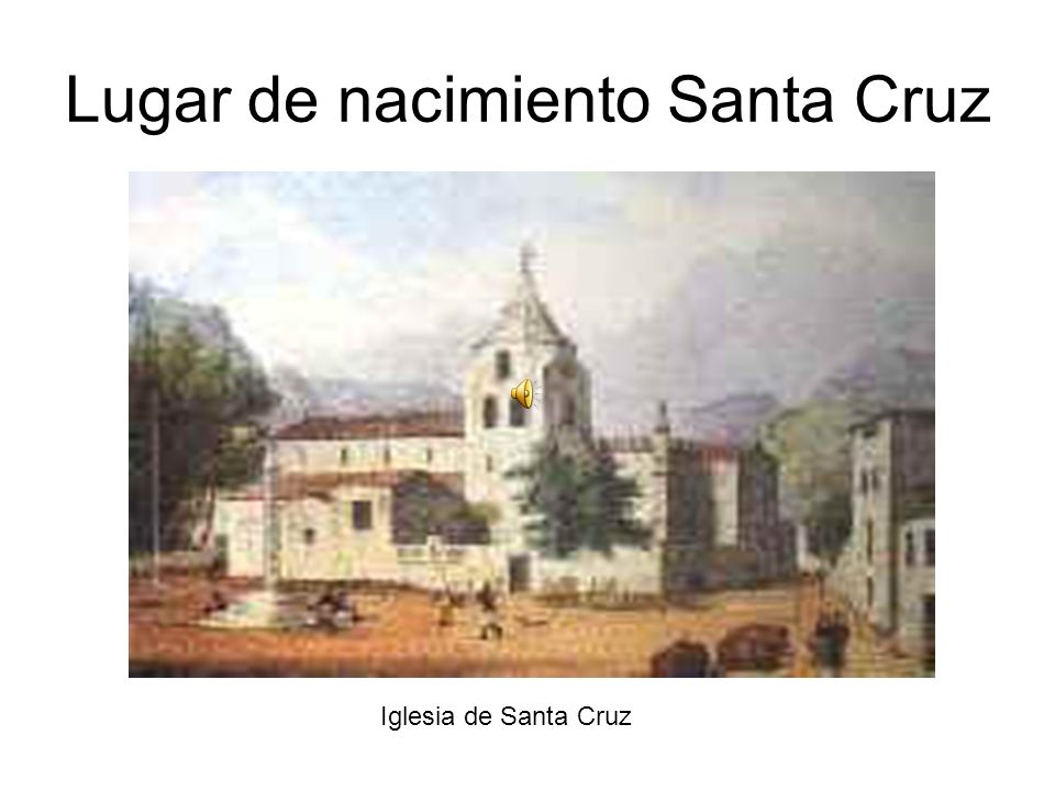 Lugar de nacimiento Santa Cruz
