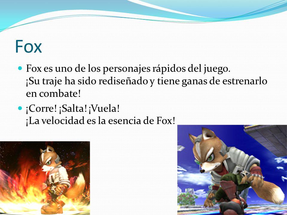 Fox Fox es uno de los personajes rápidos del juego. ¡Su traje ha sido rediseñado y tiene ganas de estrenarlo en combate!