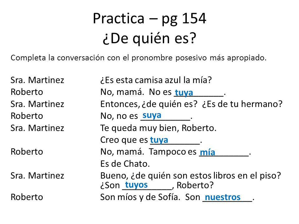 Practica – pg 154 ¿De quién es