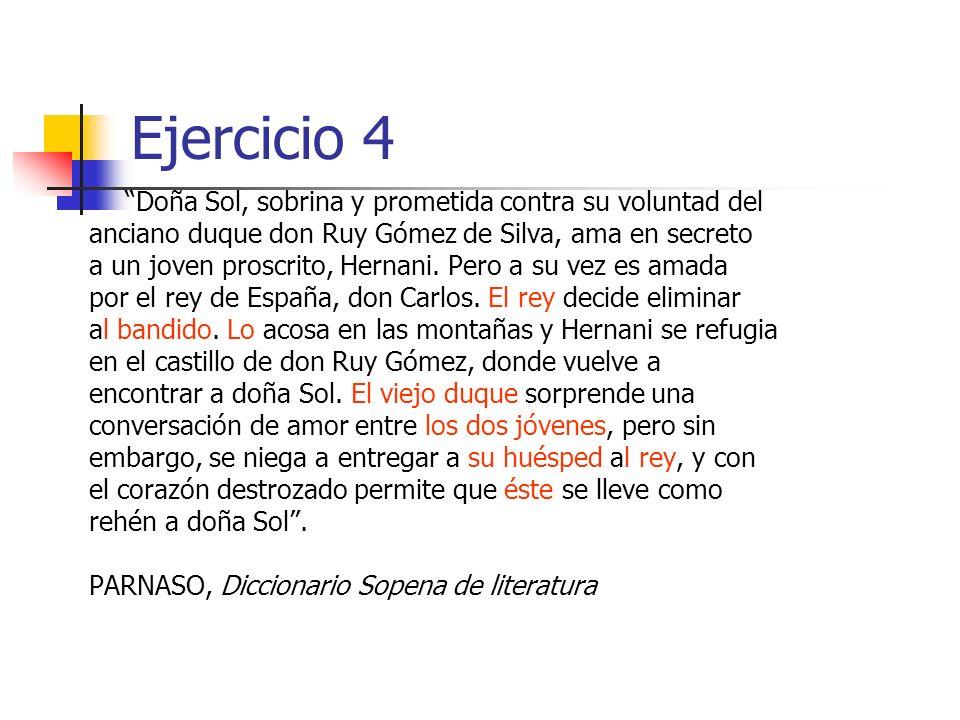 Ejercicio 4 Doña Sol, sobrina y prometida contra su voluntad del
