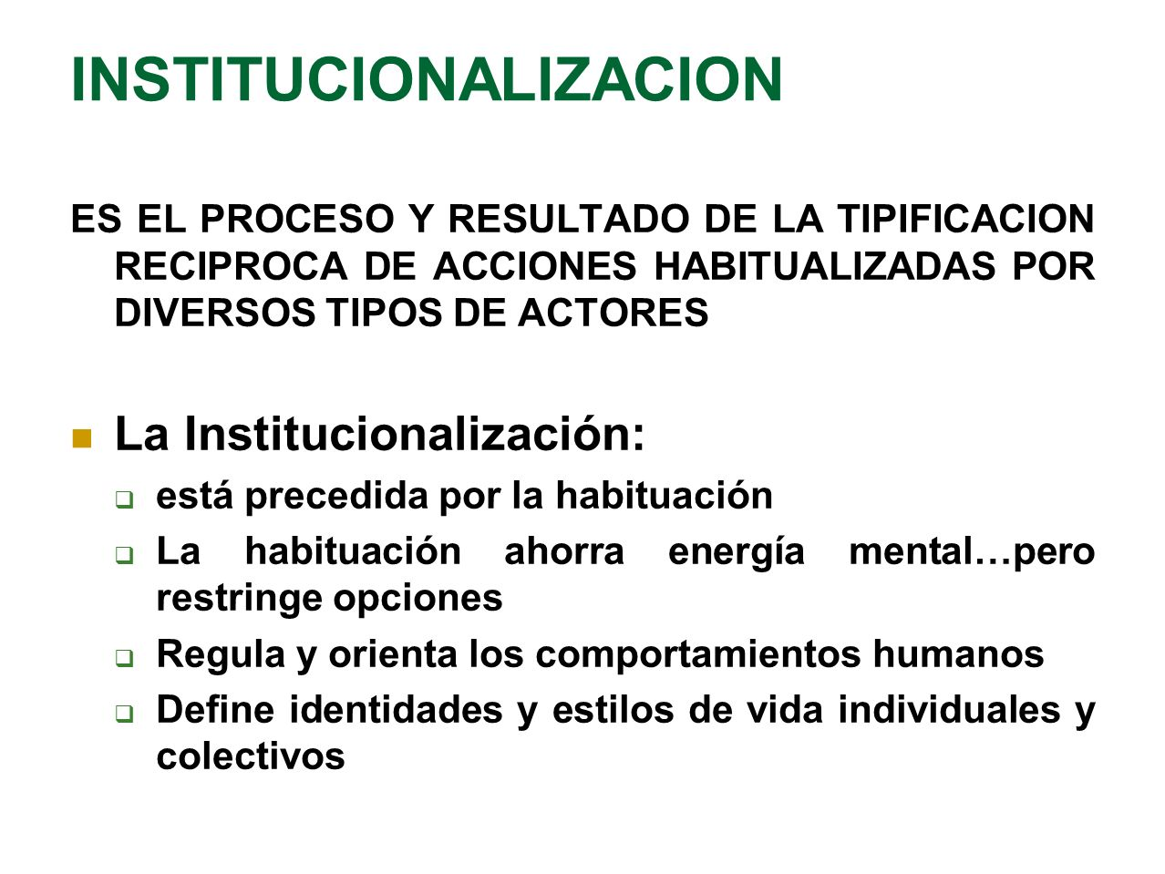 INSTITUCIONALIZACION