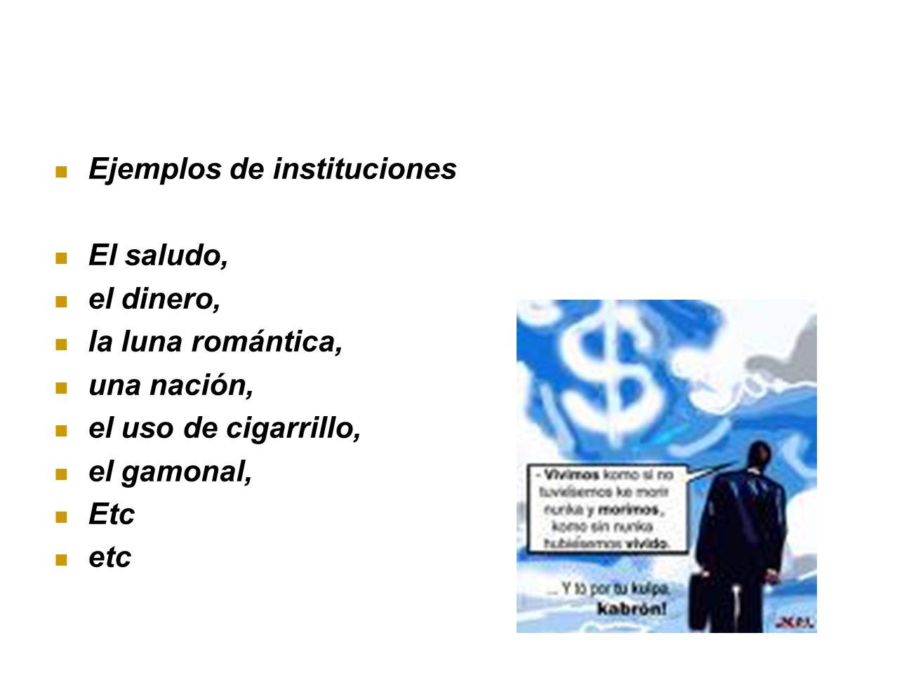 Ejemplos de instituciones