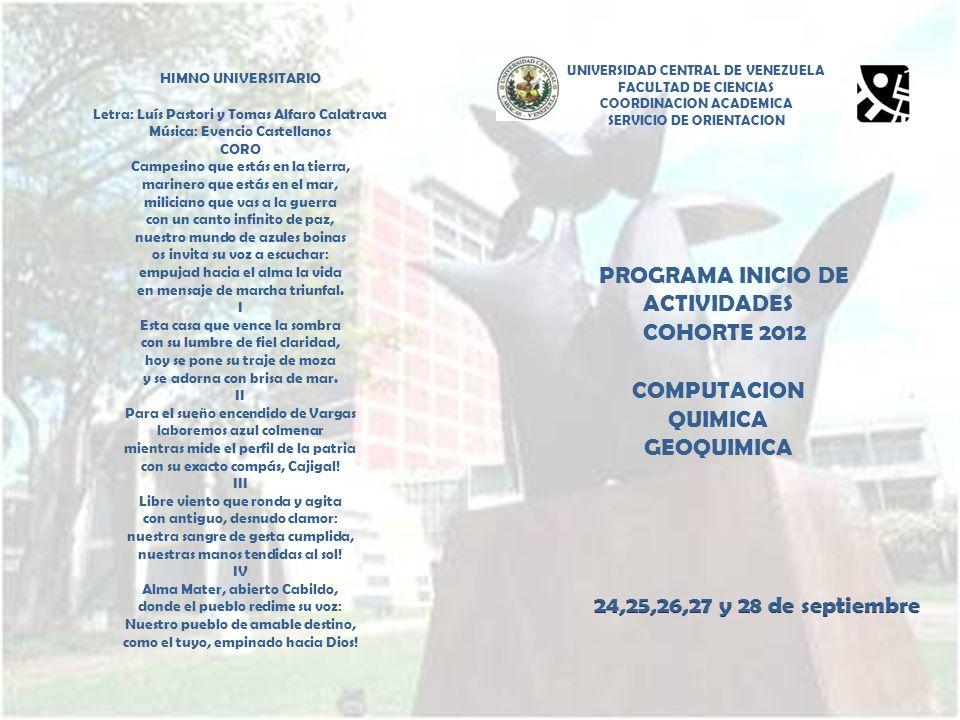 PROGRAMA INICIO DE ACTIVIDADES COHORTE 2012 COMPUTACION QUIMICA
