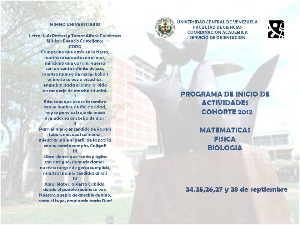 PROGRAMA DE INICIO DE ACTIVIDADES COHORTE 2012 MATEMATICAS FISICA