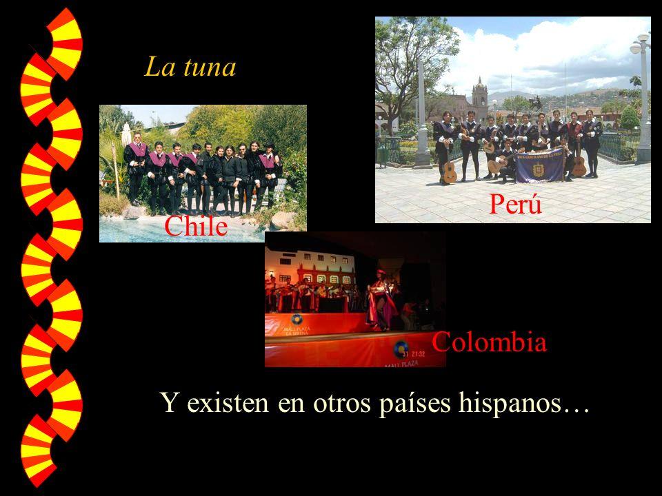 Y existen en otros países hispanos…