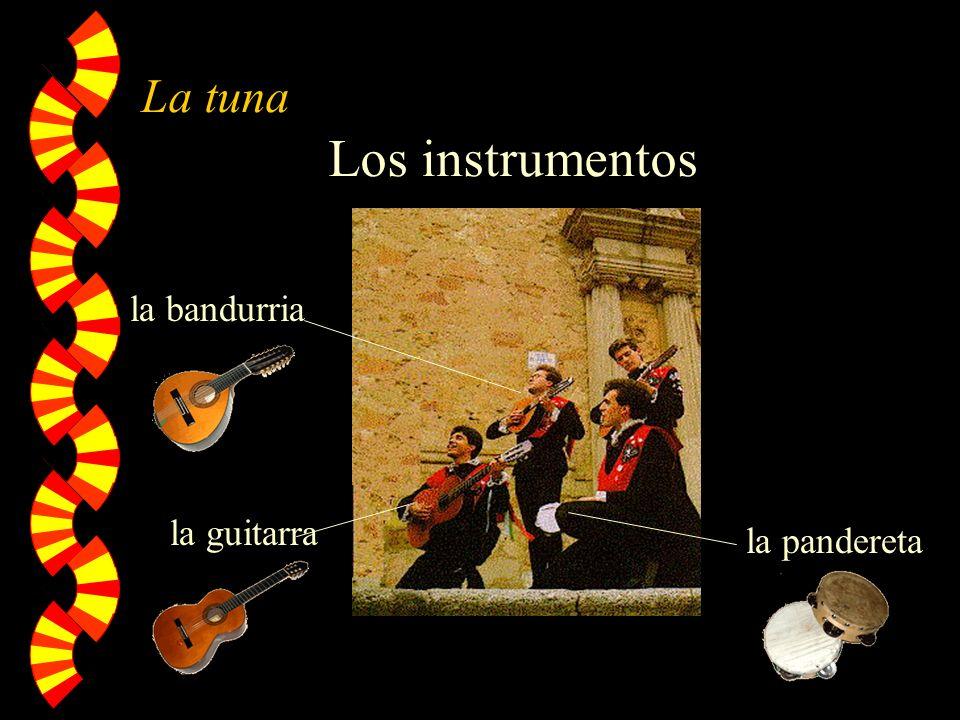 La tuna Los instrumentos