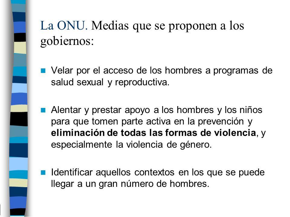 La ONU. Medias que se proponen a los gobiernos: