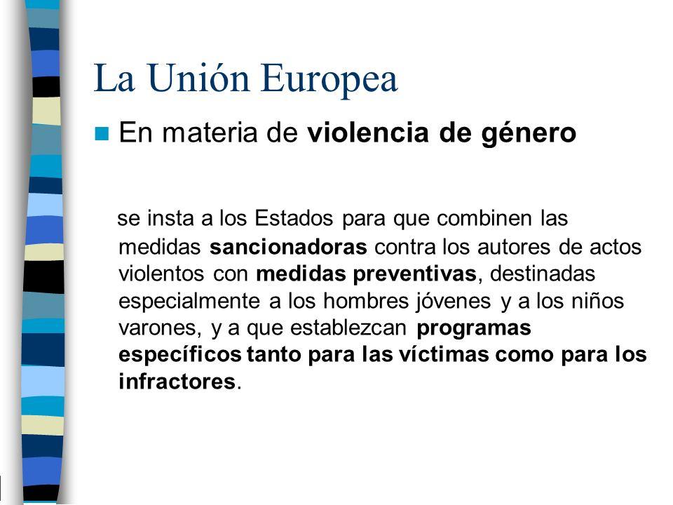 La Unión Europea En materia de violencia de género