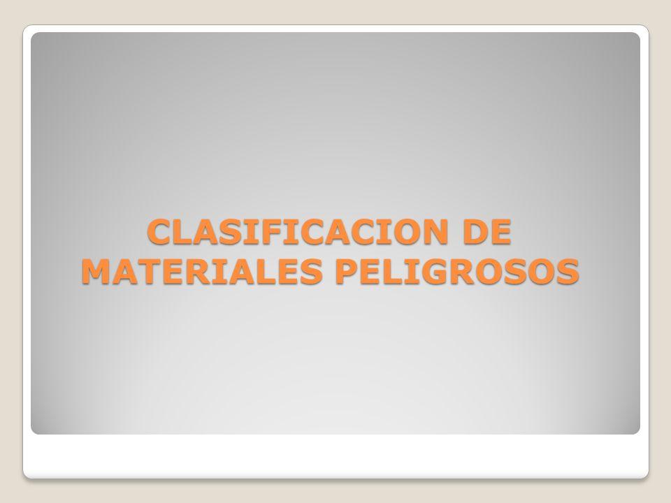 CLASIFICACION DE MATERIALES PELIGROSOS