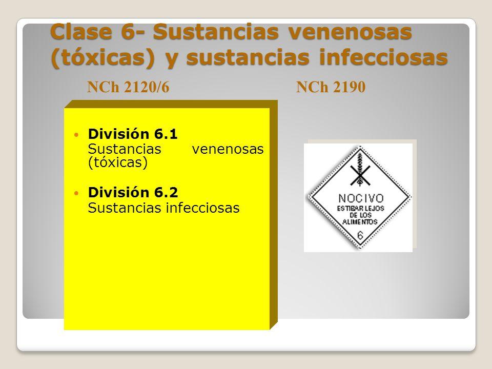 Clase 6- Sustancias venenosas (tóxicas) y sustancias infecciosas