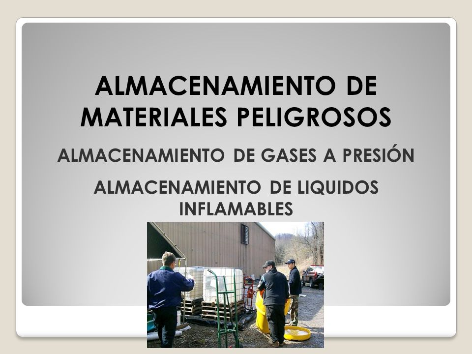 ALMACENAMIENTO DE MATERIALES PELIGROSOS
