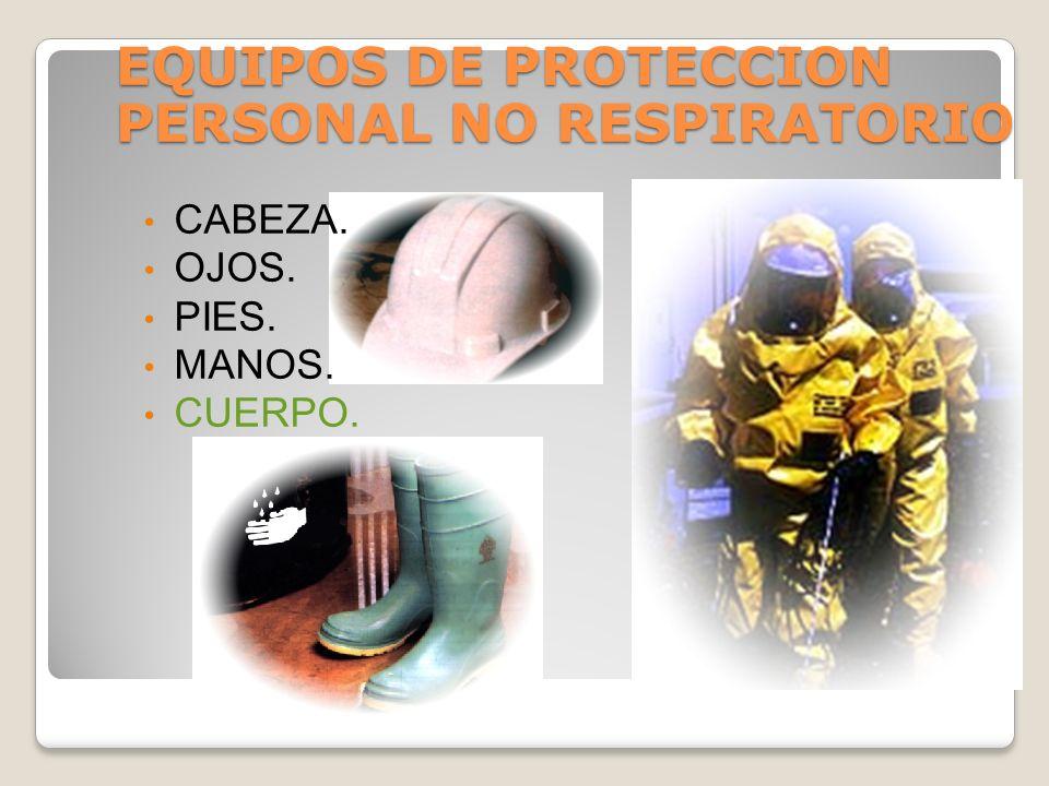 EQUIPOS DE PROTECCION PERSONAL NO RESPIRATORIO