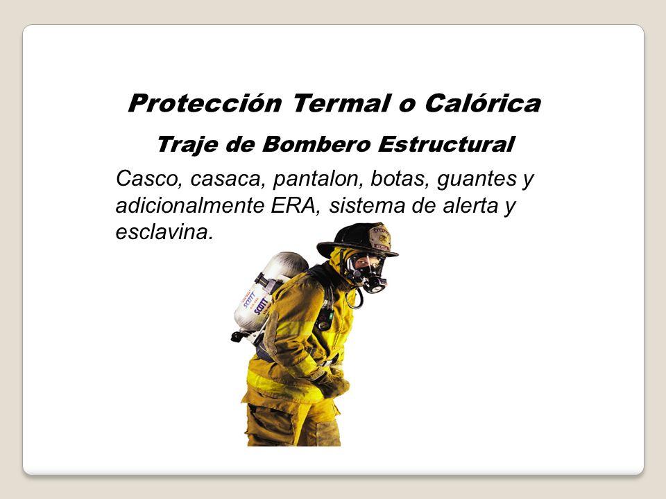 Protección Termal o Calórica