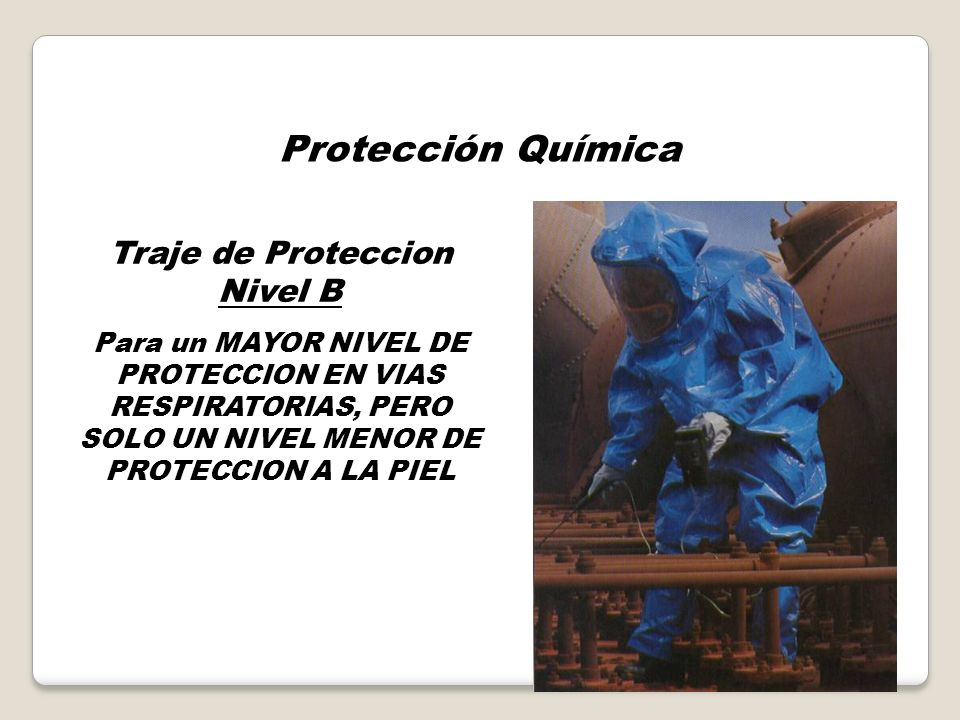 Traje de Proteccion Nivel B