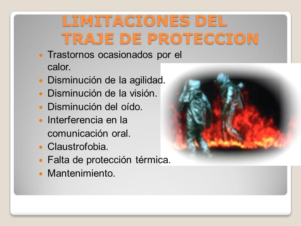 LIMITACIONES DEL TRAJE DE PROTECCION
