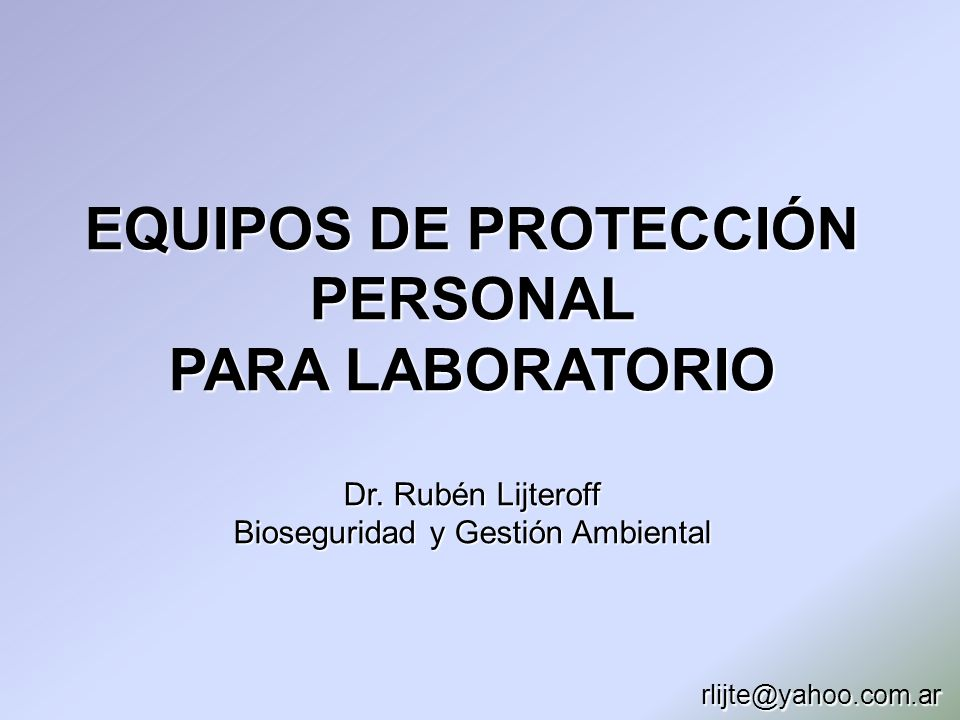 EQUIPOS DE PROTECCIÓN PERSONAL PARA LABORATORIO Dr
