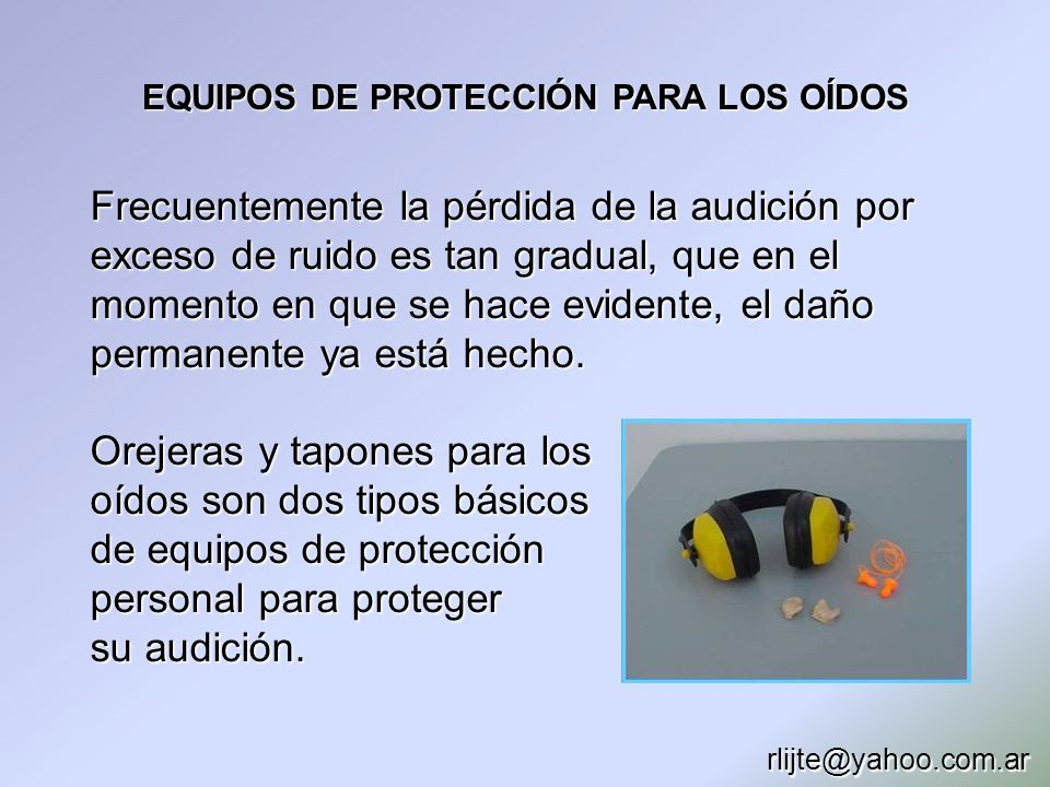 EQUIPOS DE PROTECCIÓN PARA LOS OÍDOS