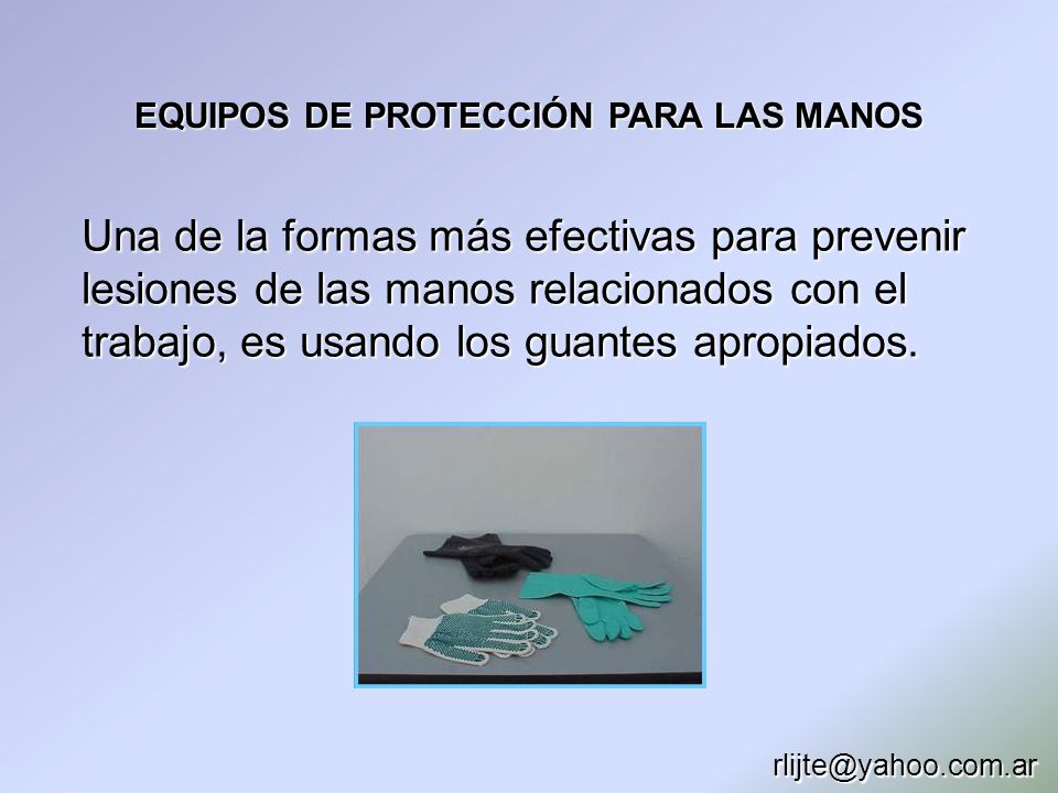 EQUIPOS DE PROTECCIÓN PARA LAS MANOS