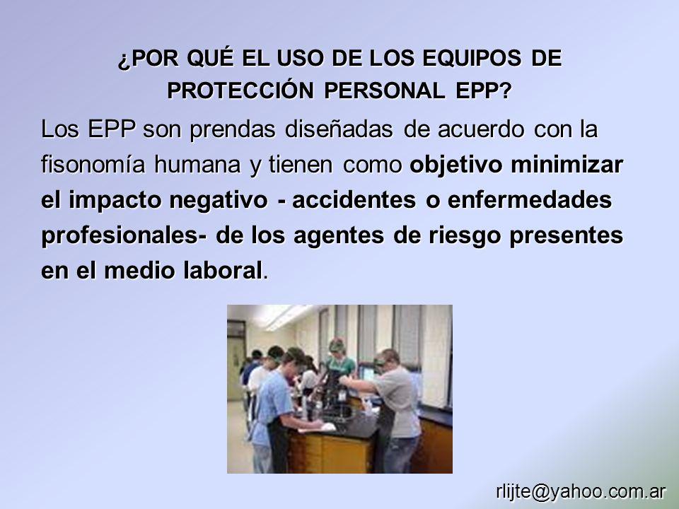 ¿POR QUÉ EL USO DE LOS EQUIPOS DE PROTECCIÓN PERSONAL EPP