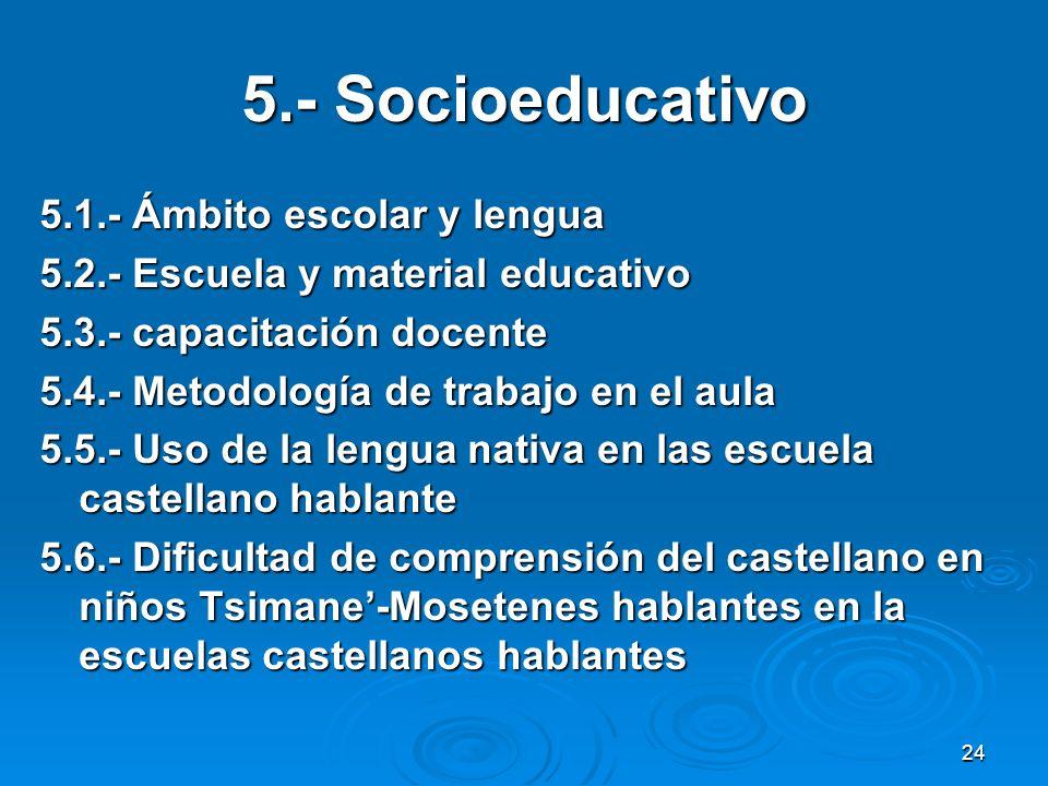 5.- Socioeducativo 5.1.- Ámbito escolar y lengua
